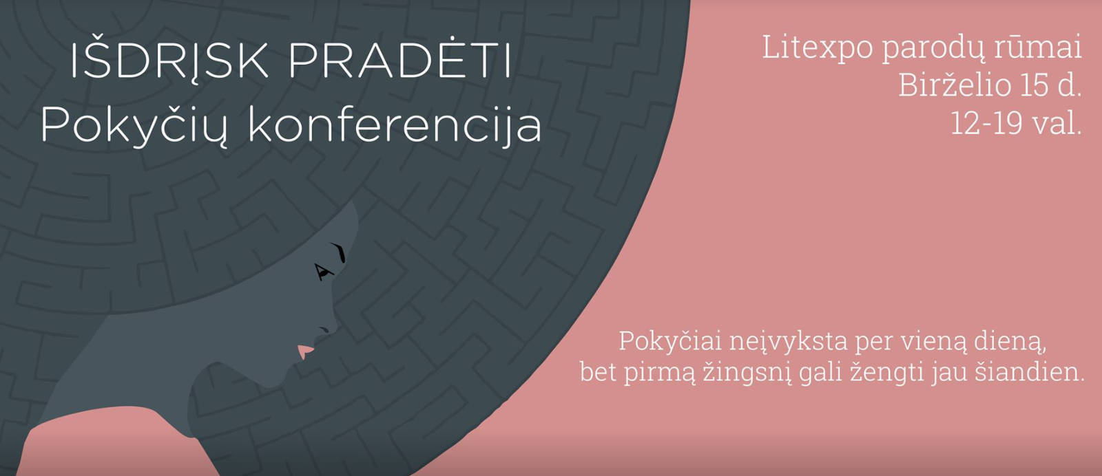 """Susitikime pokyčių konferencijoje """"Įsdrįsk pradėti"""" birželio 15 d."""